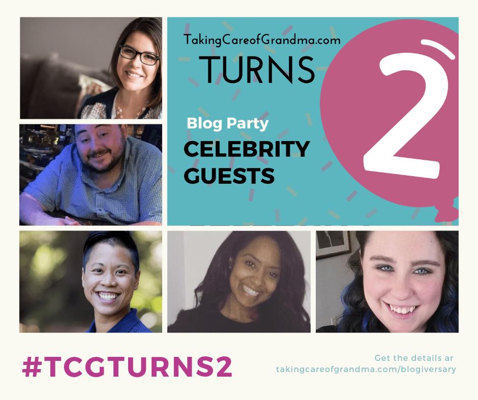 TakingCareofGrandma.com Turns 2 Blog Party Celebrity Guests