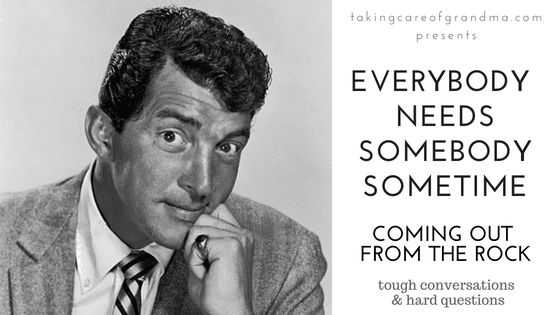 Graphic: Dean Martin black and white photo, text at left reads Everybody needs somebody sometime... Coming out from the Rock